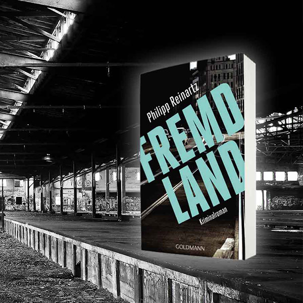 Fremdland-Reinartz-Goldmann-Kriminalroman
